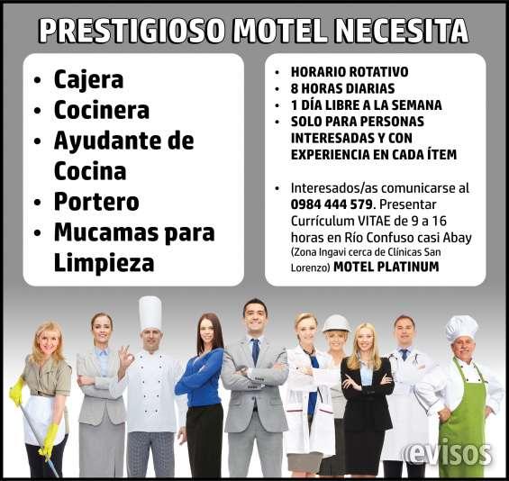 Prestigioso motel necesita personal para distintas áreas de trabajo.